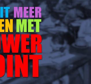 Nooit Meer Falen Met PowerPoint