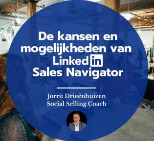 Kansen en mogelijkheden van LinkedIn Sales Navigator